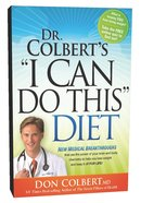 "Dr Colbert's, ""I Can Do This"" Diet"
