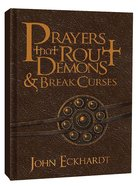Prayers That Rout Demons and Break Curses Bonded Leather