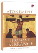 Atonement: The Person and Work of Christ Hardback