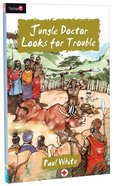 Jungle Doctor Looks For Trouble (#013 in Jungle Doctor Flamingo Fiction Series) Paperback