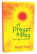 Prayer a Day From Advent to Epiphany Paperback