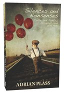 Silences and Nonsenses Paperback
