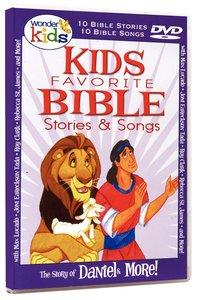 Kids Favourite Bible Stories & Songs: Daniel