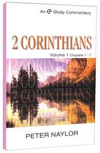 2 Corinthians Volume 1 (Evangelical Press Study Commentary Series)