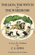 Lion, the Witch, and the Wardrobe, the Hardback