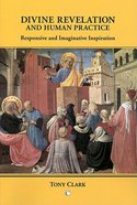 Divine Revelation & Human Practice Paperback