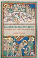 Gathered Around Jesus Paperback