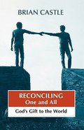 Reconciling One and All Paperback