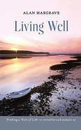 Living Well Paperback