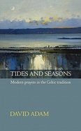 Tides and Seasons Paperback