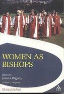 Women as Bishops Paperback