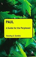 Paul (Guides For The Perplexed Series) Paperback