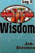 Amazing Bible Race: Leg 3 (Runner's Reader) Paperback