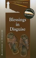 Blessings in Disguise (Insight Series) Paperback