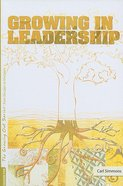 Growing in Leadership (#05 in Growing Out Season Series)