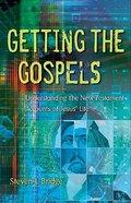 Getting the Gospels Paperback