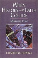 When History and Faith Collide Paperback