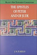 The Epistles of Peter and of Jude (Black's New Testament Commentary Series) Hardback