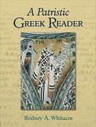 A Patristic Greek Reader Paperback