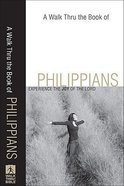 A Walk Thru the Book of Philippians (New Inductive Bible Study Series) Paperback