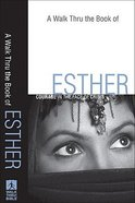 A Walk Thru the Book of Esther (New Inductive Bible Study Series) Paperback