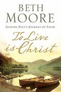 To Live is Christ Hardback
