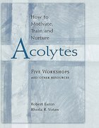 How to Motivate, Train and Nurture Acolytes