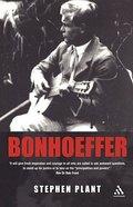 Bonhoeffer (Outstanding Christian Thinkers Series) Paperback