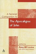 Feminist Companion to Early Christian Apocalyptic Paperback