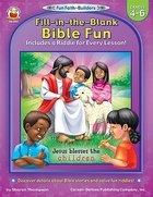 Fill in the Blank Bible Fun (Grades 4-6) (Fun Faith-builders Series) Paperback