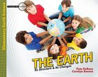 The Earth (Teacher/Student Book) (Elementary Science Series) Paperback