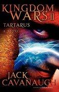 Tartarus (#02 in Kingdom Wars Series) Paperback