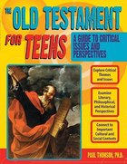 The Old Testament For Teens Paperback