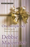 One Simple Act (Large Print) Paperback