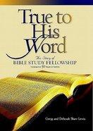 True to His Word Hardback