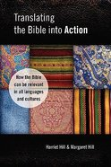 Translating the Bible Into Action Paperback