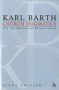 The Christian Life , the Doctrine of Baptism (Fragment) (Church Dogmatics Study Edition Series)