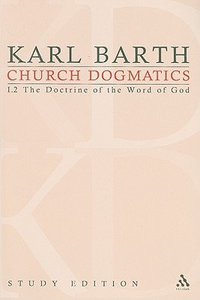 The Revelation of God; the Outpouring of the Holy Spirit (Church Dogmatics Study Edition Series)