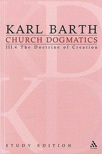 The Command of God the Creator II (Church Dogmatics Study Edition Series)