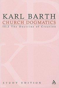 The Creature III (Church Dogmatics Study Edition Series)