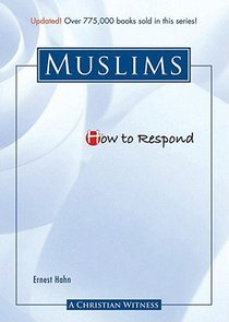 Muslims (How To Respond Series)