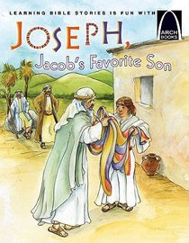Joseph, Jacobs Favourite Son (Arch Books Series)