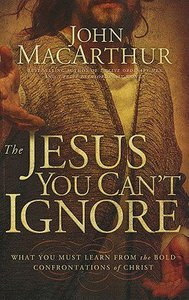 The Jesus You Cant Ignore (Large Print)