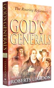 The Roaring Reformers (Gods Generals Series)