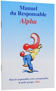 Alpha Team Training Manual (Alpha Course French Series)