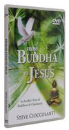 From Buddha to Jesus DVD