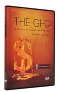 The Gfc: A Crisis of Credit and Faith? DVD