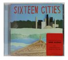 Sixteen Cities CD
