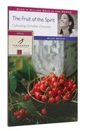 Fruit of the Spirit, The: Cultivating Christlike Character (Fisherman Bible Studyguide Series)