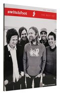 Switchfoot: The Best Yet Music Book Paperback